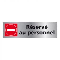Signalisation plaque de porte aluminium brossé - Réservé au personnel