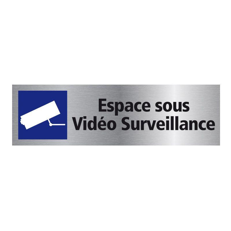 Signalisation plaque de porte aluminium brossé - Espace sous vidéo surveillance
