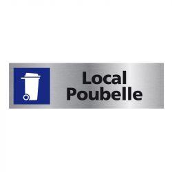 Signalisation plaque de porte aluminium brossé - Local poubelle