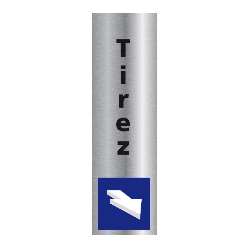 Signalisation plaque de porte aluminium brossé - Tirez