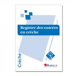 REGISTRE D'ENTRÉE EN CRÈCHE...
